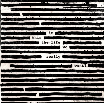 Roger Waters - Is This The Life We Really Want? (2xLP)