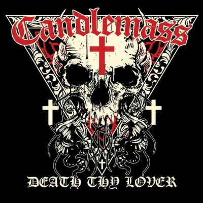 Candlemass ‎– Death Thy Lover