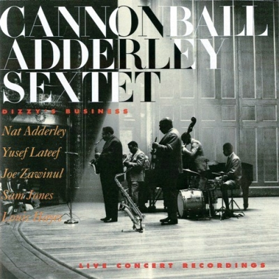 Cannonball Adderley Sextet ‎– Dizzy's Business