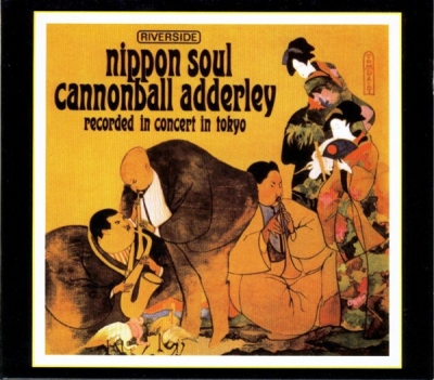 Cannonball Adderley Sextet ‎– Nippon Soul