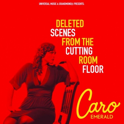 Caro Emerald ‎– Deleted Scenes From The Cutting Room Floor
