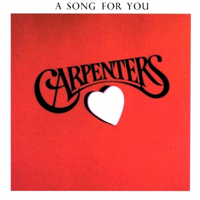 Carpenters ‎– A Song For You