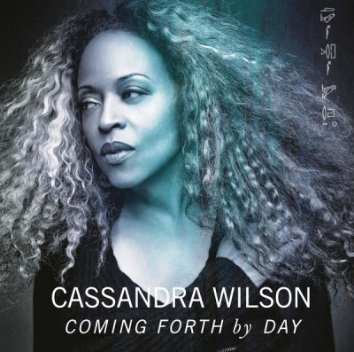 Cassandra Wilson ‎– Coming Forth By Day