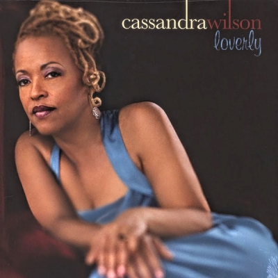 Cassandra Wilson ‎– Loverly