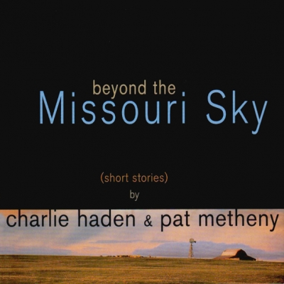 Charlie Haden, Pat Metheny ‎– Beyond The Missouri Sky (2xLP)
