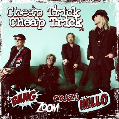 Cheap Trick ‎– Bang, Zoom, Crazy... Hello