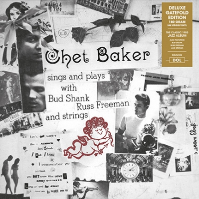 Chet Baker ‎– Sings And Plays With Bud Shank, Russ Freeman And Strings