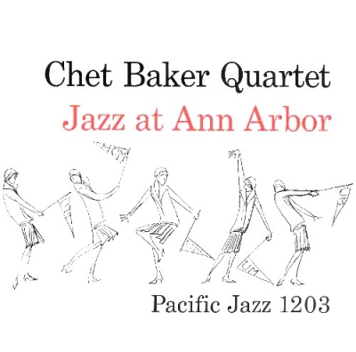 Chet Baker Quartet ‎– Jazz At Ann Arbor