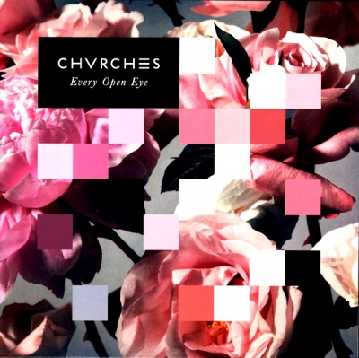 Chvrches ‎– Every Open Eye
