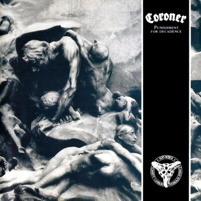 Coroner ‎– Punishment For Decadence