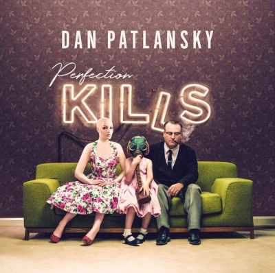 Dan Patlansky ‎– Perfection Kills
