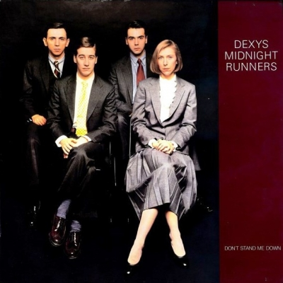 Dexys Midnight Runners ‎– Don't Stand Me Down