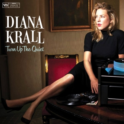 Diana Krall ‎– Turn Up The Quiet