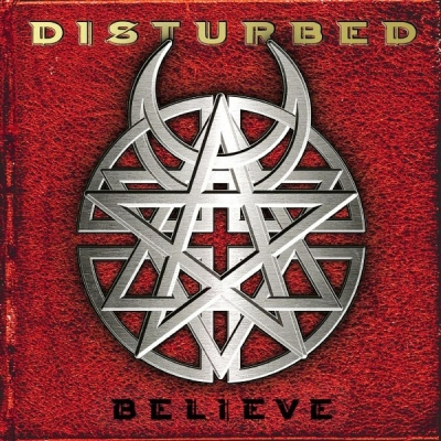 Disturbed ‎– Believe