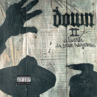 Down – Down II (A Bustle In Your Hedgerow...)