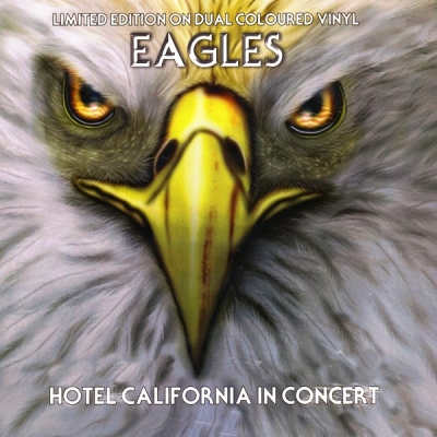 Eagles ‎– Hotel California In Concert (Dual Colored)