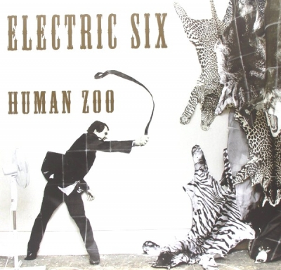 Electric Six ‎– Human Zoo