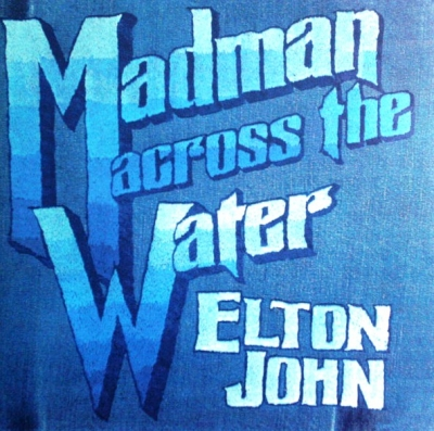Elton John ‎– Madman Across The Water