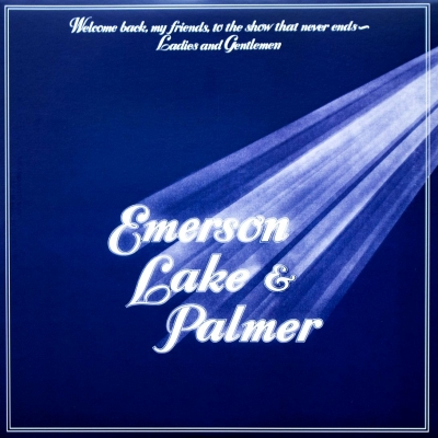 Emerson, Lake & Palmer ‎– Welcome Back My Friends To The Show That Never Ends - Ladies And Gentlemen (3xLP)