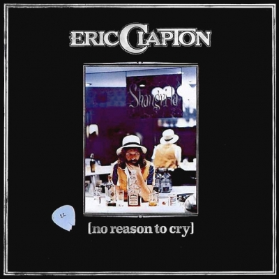 Eric Clapton ‎– No Reason To Cry