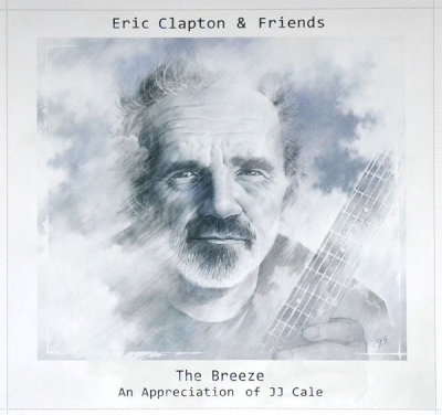 Eric Clapton & Friends ‎– The Breeze (An Appreciation Of JJ Cale)