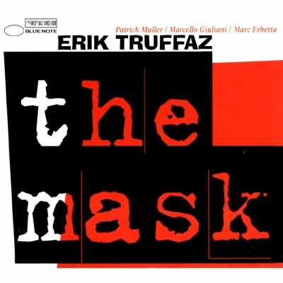 Erik Truffaz With Patrick Muller / Marcello Giuliani / Marc Erbetta ‎– The Mask (2xLP)