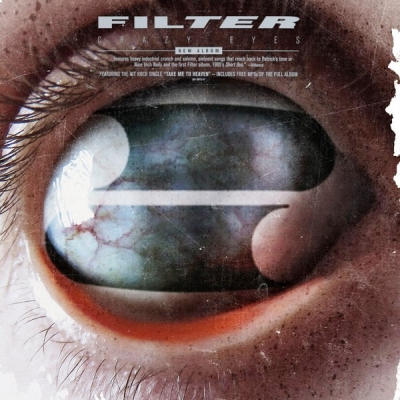 Filter ‎– Crazy Eyes (2xLP)