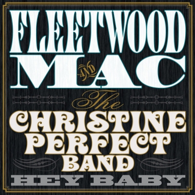 Fleetwood Mac And The Christine Perfect Band ‎– Hey Baby