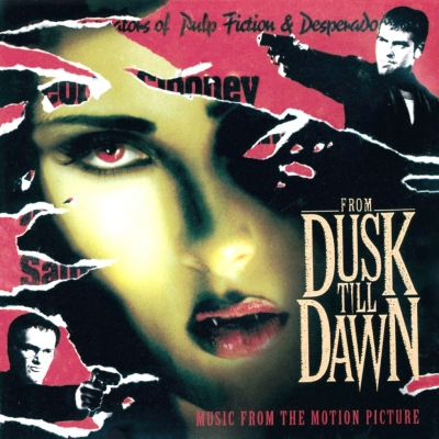 Various ‎– From Dusk Till Dawn: Music From The Motion Picture