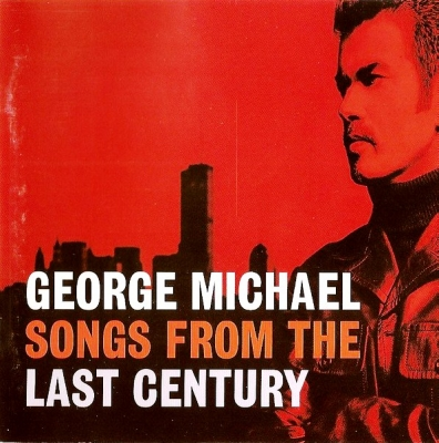George Michael ‎– Songs From The Last Century