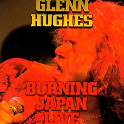 Glenn Hughes ‎– Burning Japan Live (2xLP)