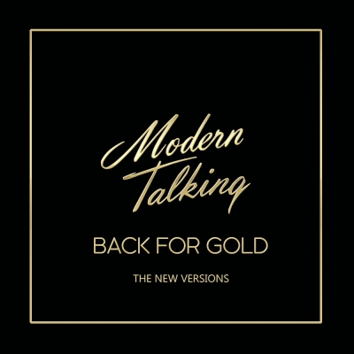 Modern Talking - Back For Gold (The New Versions)