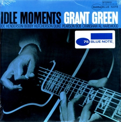 Grant Green ‎– Idle Moments