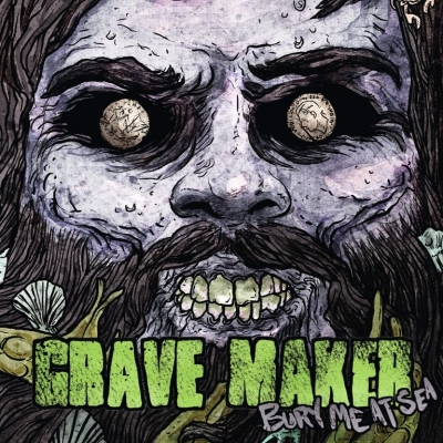 Grave Maker ‎– Bury Me At Sea