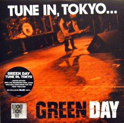 Green Day ‎– Tune In, Tokyo...