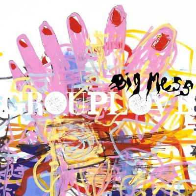 Grouplove ‎– Big Mess