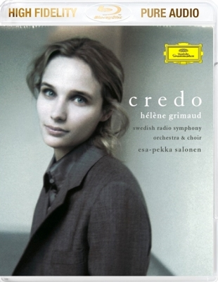 Helene Grimaud, Swedish Radio Symphony Orchestra, Swedish Radio Choir, Esa-Pekka Salonen ‎– Credo