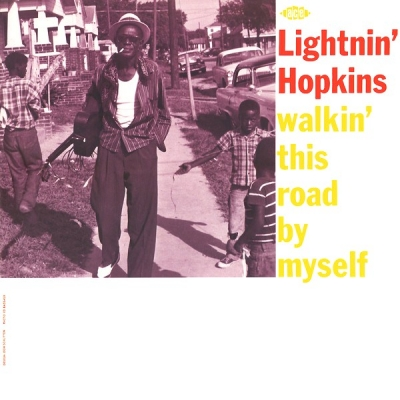 Lightnin' Hopkins ‎– Walkin' This Road By Myself