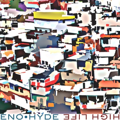 Eno • Hyde ‎– High Life (2xLP)