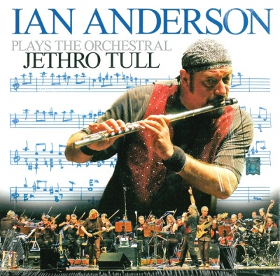 Ian Anderson ‎– Plays The Orchestral Jethro Tull
