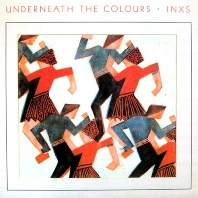 INXS ‎– Underneath The Colours