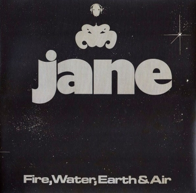 Jane ‎– Fire, Water, Earth & Air