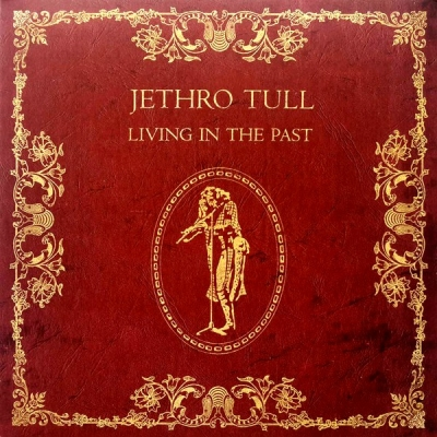 Jethro Tull ‎– Living In The Past (2xLP)