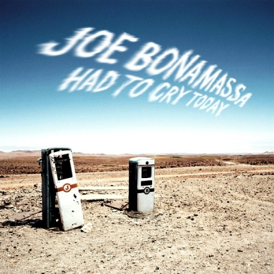 Joe Bonamassa ‎– Had To Cry Today