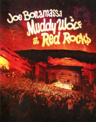 Joe Bonamassa ‎– Muddy Wolf At Red Rocks