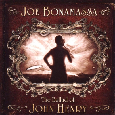 Joe Bonamassa ‎– The Ballad Of John Henry