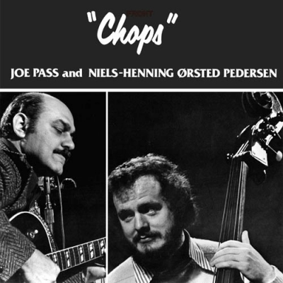 Joe Pass And Niels Henning Orsted Pedersen ‎– Chops