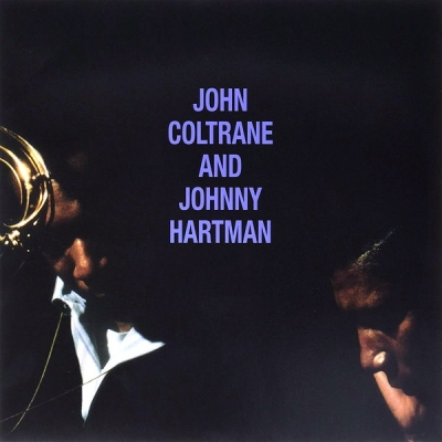 John Coltrane ‎– John Coltrane and Johnny Hartman