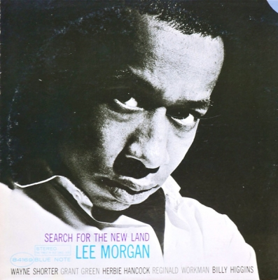Lee Morgan ‎– Search For The New Land
