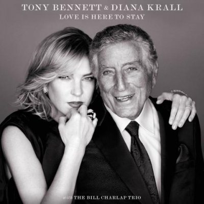 Diana Krall, Tony Bennett ‎– Love Is Here To Stay
